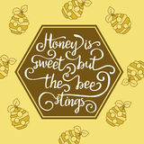 Hiney is sweet but the bee stings. Stock Photos