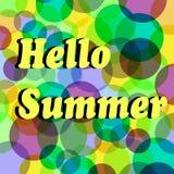 Hintergrund mit bunten Kreisen und Blasen Beschriften Phrase hallo von Sommer Auch im corel abgehobenen Betrag lizenzfreie abbildung