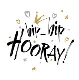 Hip hip Hooray - modern calligraphy text handwritten with ink and brush. Stock Photography