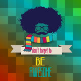 Hipster poster with message 'don't forget to be awesome Stock Images