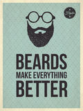 Hipster quotes: Beards make everything better Stock Photography
