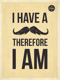 Hipster quotes -I have a moustrache Royalty Free Stock Photography