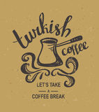 Hipster Vintage Stylized Lettering with turkish coffee on the cardboard. Royalty Free Stock Photos