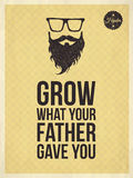 Hipster vintage trendy look quotes, Grow what your father gave y Royalty Free Stock Images