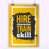 Hire Character, train skill quote for wall art prints,mock up, home interior poster card Royalty Free Stock Photos