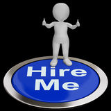 Hire Me Button Shows Job Applicant Or Freelancer Royalty Free Stock Photo