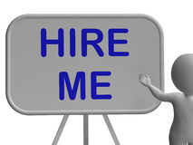 Hire Me Sign Means Applying For Job Vacancy Royalty Free Stock Photos