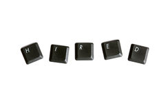 Hired. Keyboard keys, isolated on white Royalty Free Stock Photo