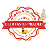 We are hiring Beer Taster. Job openings. Drink beer and earn money - printable business label / stamp for job vacancies Royalty Free Stock Photos