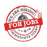 We are hiring - FOH Jobs available for immediate start - printable labled. We are hiring BOH and FOH Jobs, immediate start - grunge label , sticker. Print colors Stock Photo