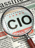 We are Hiring CIO. 3D. Column in the Newspaper with the Classified Advertisement of Hiring of CIO - Chief Information Officer. Magnifying Lens Over Newspaper royalty free stock image