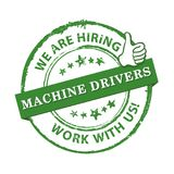 We are hiring Machine drivers - green printable labled. We are hiring Machine drivers, immediate start - grunge label, sticker. Print colors used Royalty Free Stock Images
