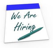 We Are Hiring Notepad Shows Recruitment And Stock Photography