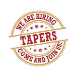 We are hiring Tapers - come and join us! Printable label Royalty Free Stock Photography