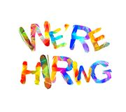 We are hiring. Triangular letters. We are hiring. Vector words of colorful triangular letters Stock Photos