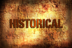 Historical. A historical word isolated on grunge background royalty free stock photography
