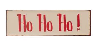 Ho Ho Ho Sign. Christmas Ho ho ho sign vintage style isolated on white background Royalty Free Stock Photo