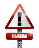 Hoarding warning sign illustration Royalty Free Stock Photography