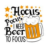 Hocus pocus i need beer to focus-funny halloween text, with beer mug and stars