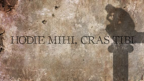 Hodie mihi, cras tibi. A Latin phrase. Hodie mihi, cras tibi. A Latin phrase that means Today me, tomorrow you Royalty Free Stock Image