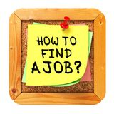 Hoe te om een Baan te vinden. Gele Sticker op Bulletin. Stock Foto's