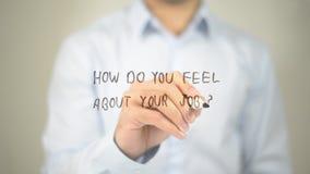 Hoe voelt u over Uw Baan? , mens die op het transparante scherm schrijft royalty-vrije stock foto's