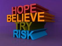 Hoffnung, glauben, versuchen, riskieren Stockfotografie