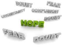 Hoffnung unter Zweifel Stockbild
