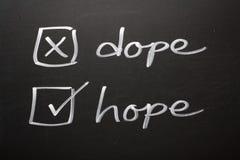 Hoffnungs-nicht Schmiere Stockfotos