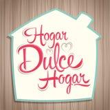 Hogar-dulce Hogar - süßer spanischer Haupthaupttext Lizenzfreie Stockfotos