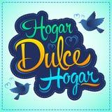 Hogar-dulce Hogar - süßer spanischer Haupthaupttext Lizenzfreies Stockfoto
