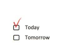 Hoje caixa de verificação verificada não amanhã Imagem de Stock