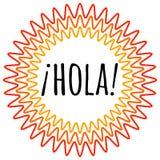 Hola bokstäver Översättningen från spanjor är Hello som är hög royaltyfri illustrationer