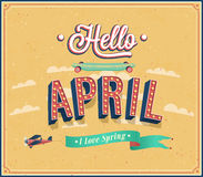 Hola diseño tipográfico de abril. Imagen de archivo