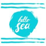 Hola frase del mar Dé el texto escrito en áspero azul estilizado afilado alrededor calligraphy Mar de la tinta de la inscripción  libre illustration