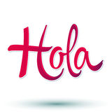 Hola - hello spanish text. Vector lettering - eps 10 available Stock Photo