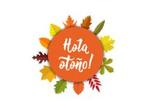 Hola otono Lettering. Spanish translation: Hello autumn. calligraphy vector illustration. Element for flyers, banner and posters. Modern calligraphy vector illustration