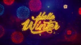 Hola partículas de saludo de la chispa del texto del invierno en los fuegos artificiales coloreados