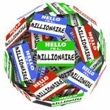 Hola soy un millonario que la esfera de la etiqueta engomada del Nametag gana a dinero W rico ilustración del vector