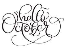 Hola texto de la caligrafía de octubre en el fondo blanco Mano dibujada poniendo letras al ejemplo EPS10 del vector ilustración del vector