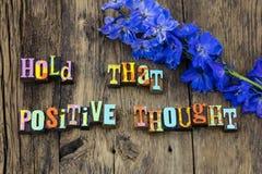 Hold positive thought optimism attitude happy joy. Hold positive thought optimism attitude stay happy joy barnwood success leadership happiness letterpress stock photo