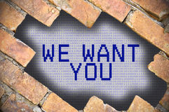Hole In Brick Wall With we want you Word Royalty Free Stock Photo