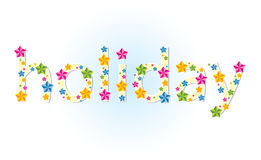 Holiday. Inscription holiday with many stars Royalty Free Stock Photo