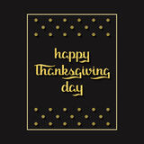 Holiday black background with hand drawn gold words happy thanksgiving day stock illustration