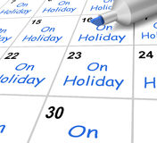 On Holiday Calendar Means Vacation And Break Royalty Free Stock Photo