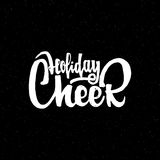Holiday cheer - hand-lettering text . Handmade vector calligraphy for your design Royalty Free Stock Image