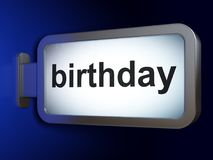 Holiday concept: Birthday on billboard background. Holiday concept: Birthday on advertising billboard background, 3D rendering Stock Image