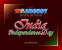 Celebration of Independence day in India. Holiday design, background with handwriting and 3d texts, national flag colors for fifteenth of August, India royalty free illustration