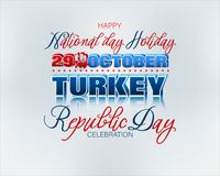 Celebration of Republic day of Turkey. Holiday design, background with handwriting, 3d texts and national flag colors for twenty ninth of October, Republic day stock illustration