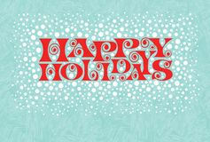 Free Holiday Design With Retro Typography And Snow In Red And Aqua. Happy Holidays. Royalty Free Stock Photography - 165985307